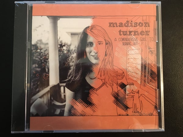 "Image of Madison Turner - ""A Comprehensive Guide to Burning Out"" CD"
