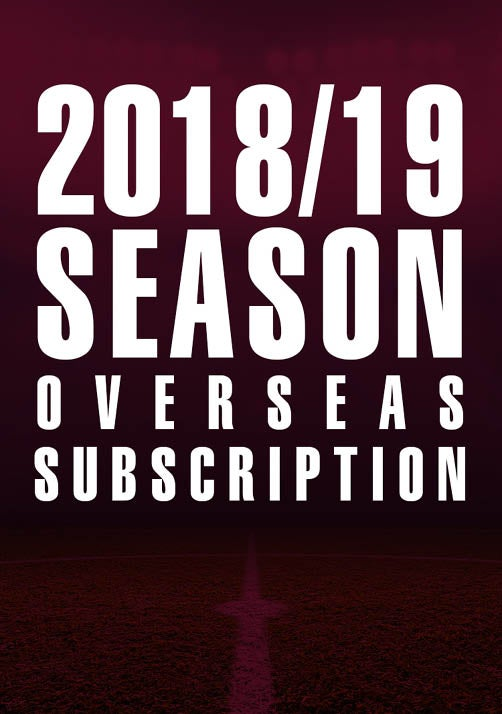 Image of REMAINDER 2018/19 Season Overseas Subscription