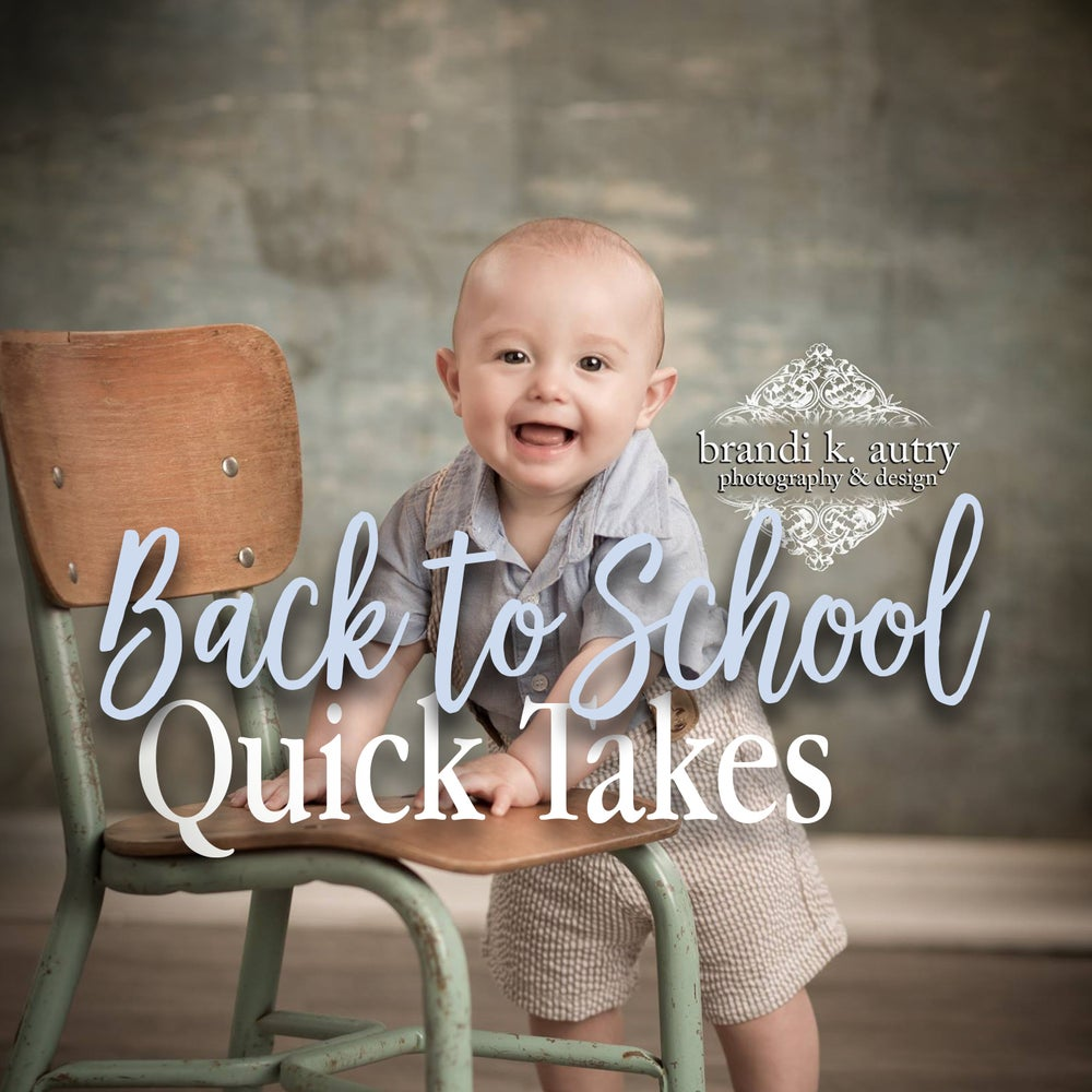 Image of Back To School Quick Takes