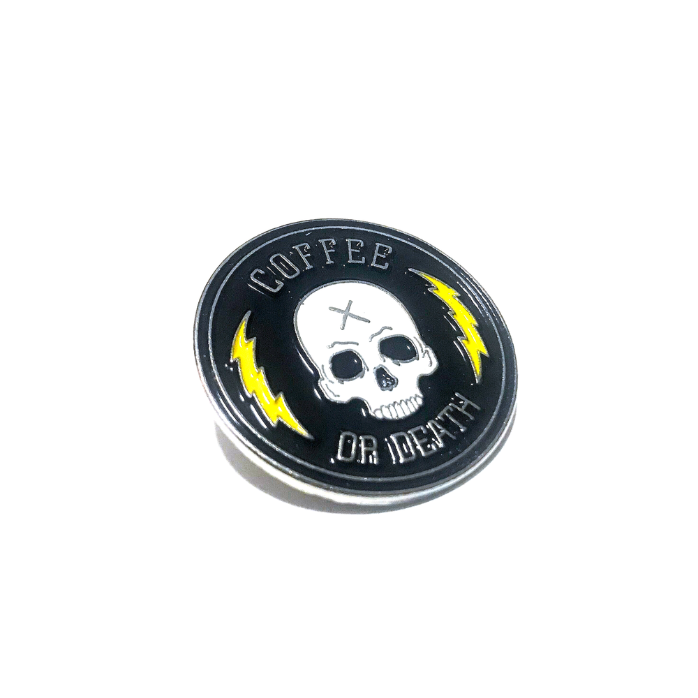 Image of Coffee Or Death Pin