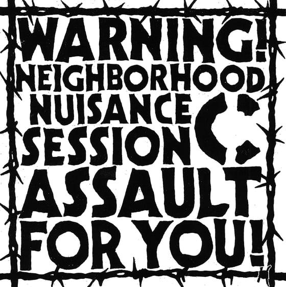 "Image of C - warning! neighborhood nuisance session assault for you! 7""ep"