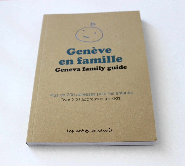 Image of Genève en famille - le guide