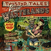 Image of LP V.A. : Twisted Tales, Murder In The Swamp.  Ltd Edition.
