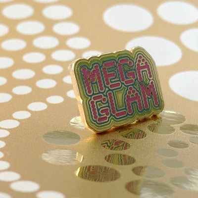 Image of MegaGlam Enamel Pin