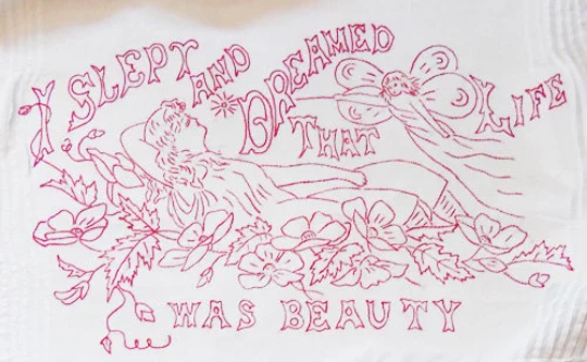 PDF - Embroidery Pattern - Vintage - I Slept and Dreamed Life Was Beauty