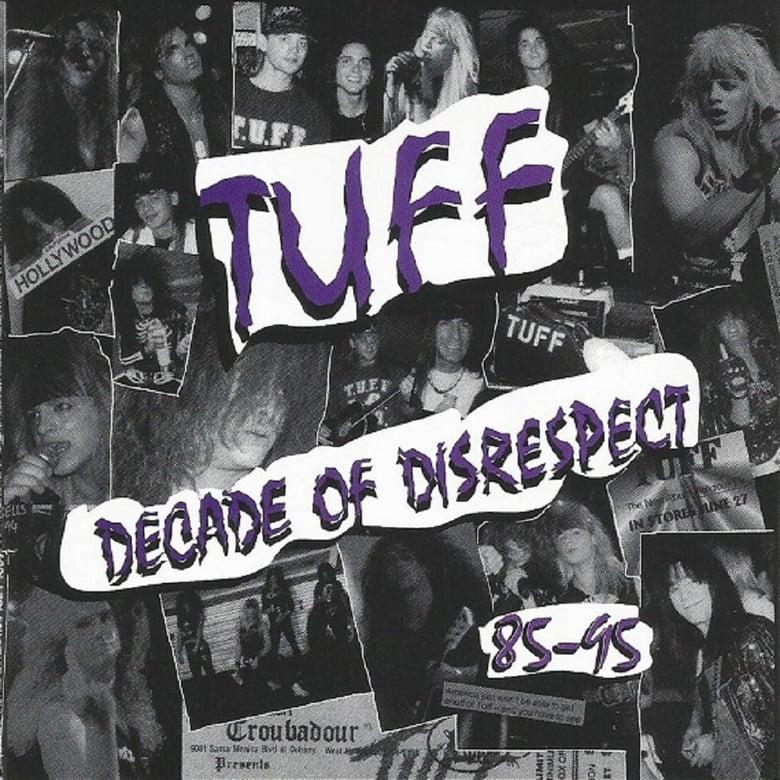 "Image of TUFF ""Decade Of Disrespect"" CD"
