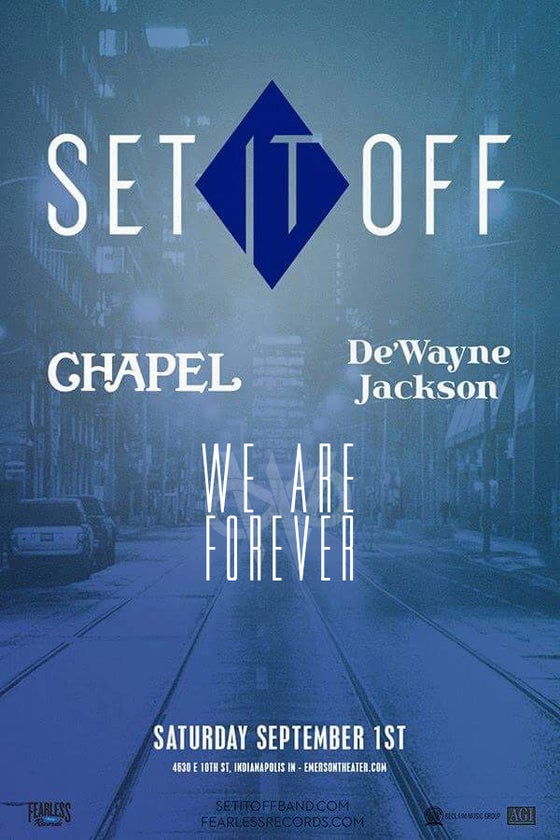 Image of SET IT OFF, WE ARE FOREVER CONCERT [TICKETS]