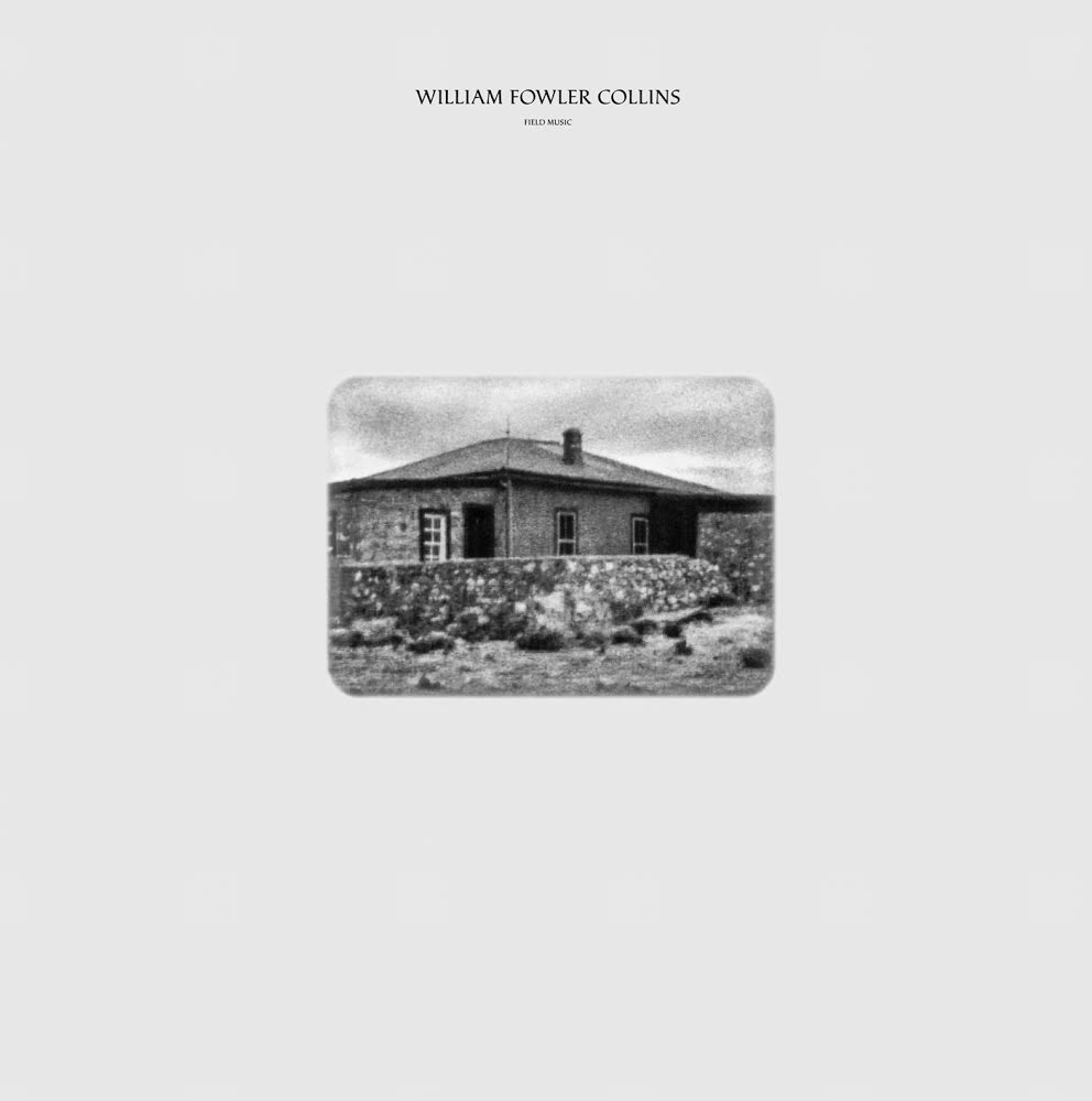 "Image of WILLIAM FOWLER COLLINS - ""FIELD MUSIC"" LP PRE-ORDER"