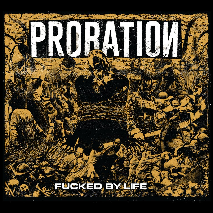 Image of Probation - Fucked By Life CDEP Digipak
