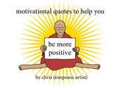 Image of Motivational Quotes to Help You Be More Positive - Paperback - (signed and personalized)