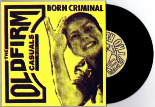 """Image of OLD FIRM CASUALS - """"Born Criminal"""" 7"""" EP"""