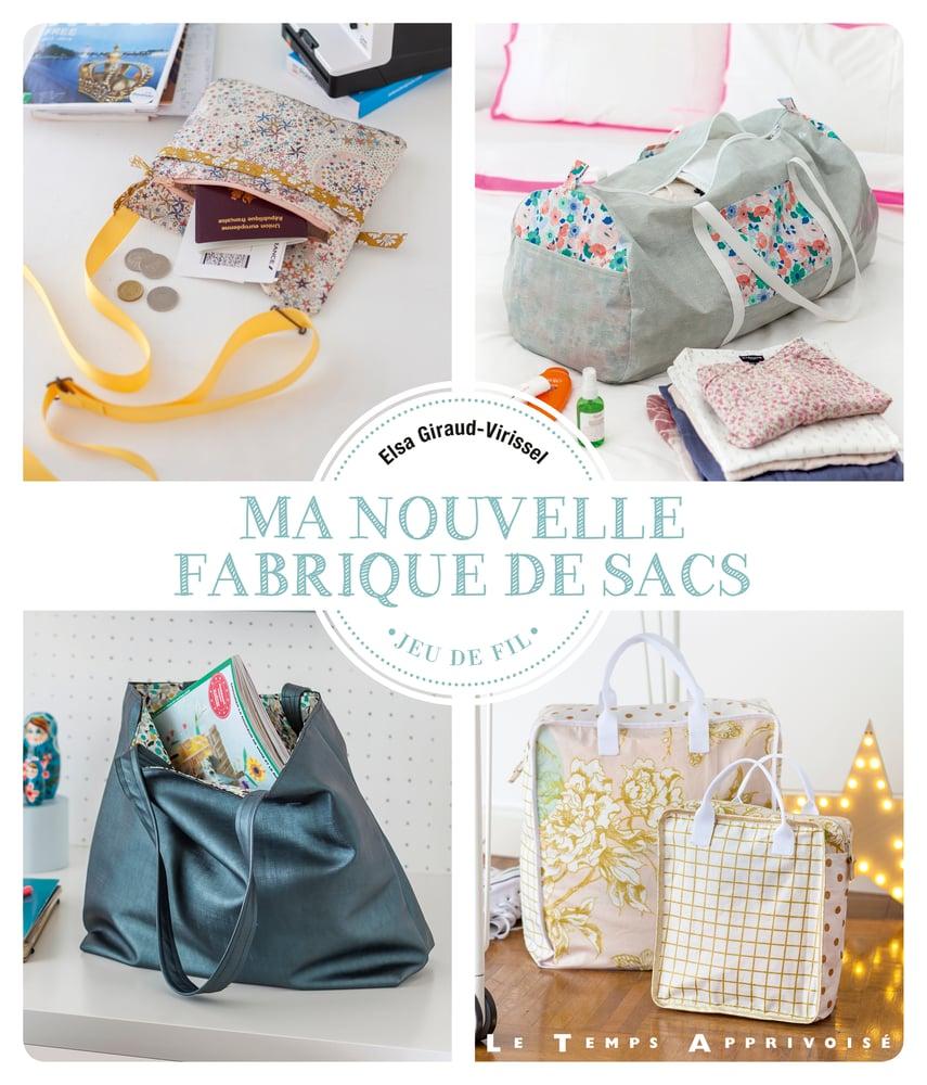 Image of Livres  : Ma nouvelle Fabrique de Sacs , Accessoires au Féminin, Ma Fabrique de Sacs