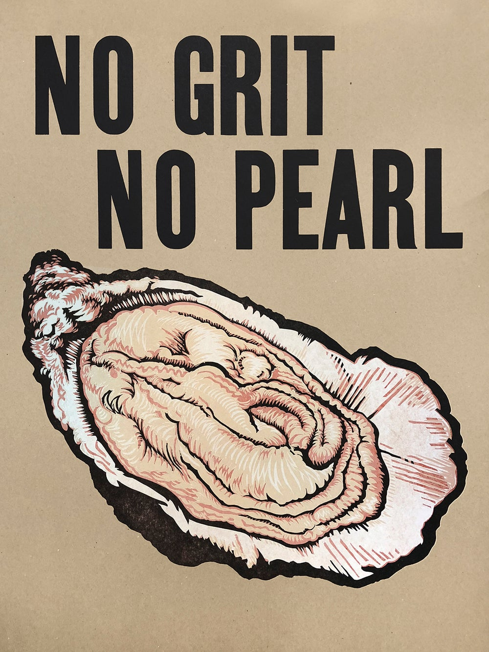 "Image of ""No Grit No Pearl"""