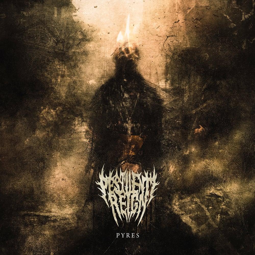 Image of Pestilent Reign - Pyres CD