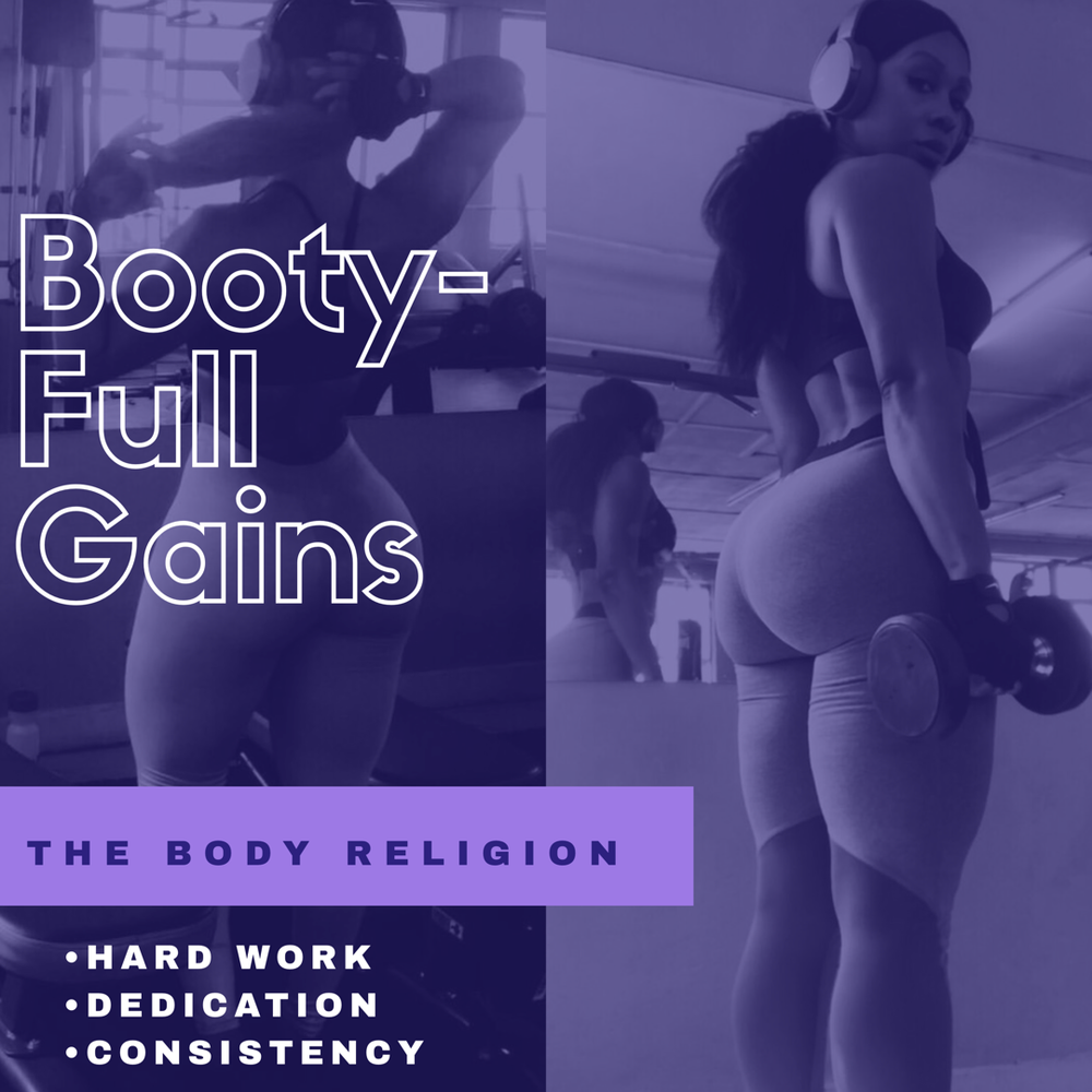 Image of BOOTY-FULL GAINS