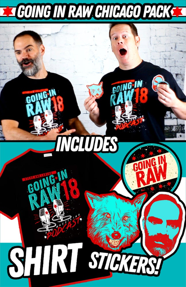Image of Going In Raw CHICAGO SHIRT + STICKER PACK!