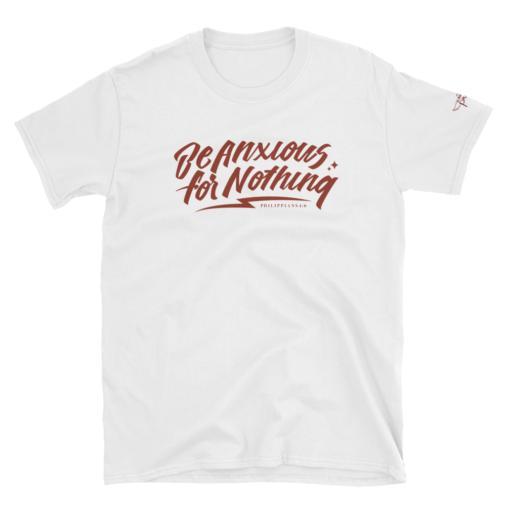 Image of  Be Anxious for Nothing Tee