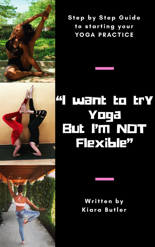 Image of I want to try YOGA but I'm NOT Flexible (EBOOK)