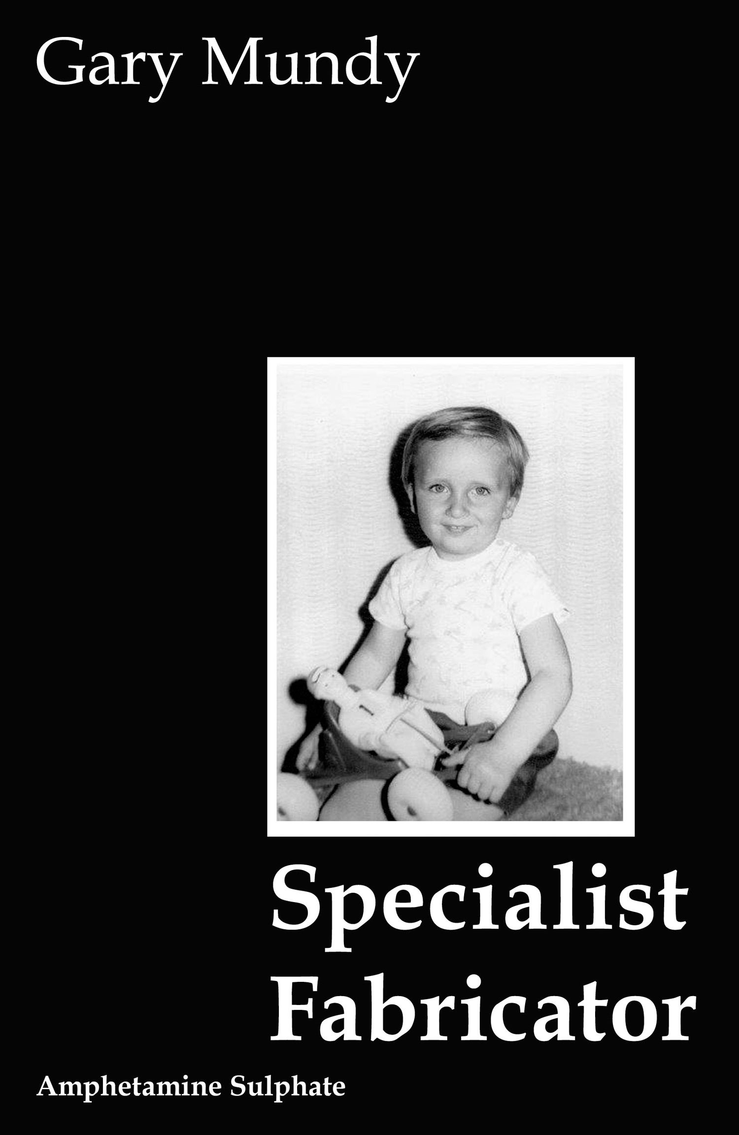 Image of <b>Specialist Fabricator</b> <br>Gary Mundy