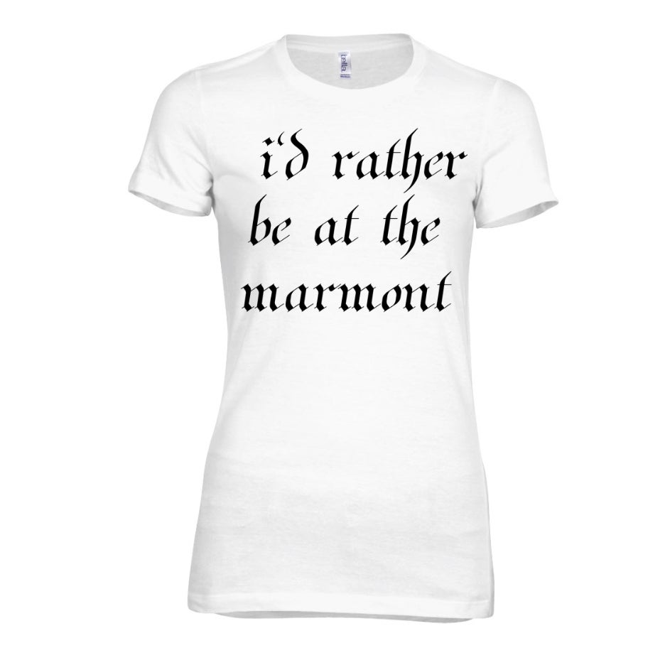 Image of I'd Rather Be At The Marmont Shirt