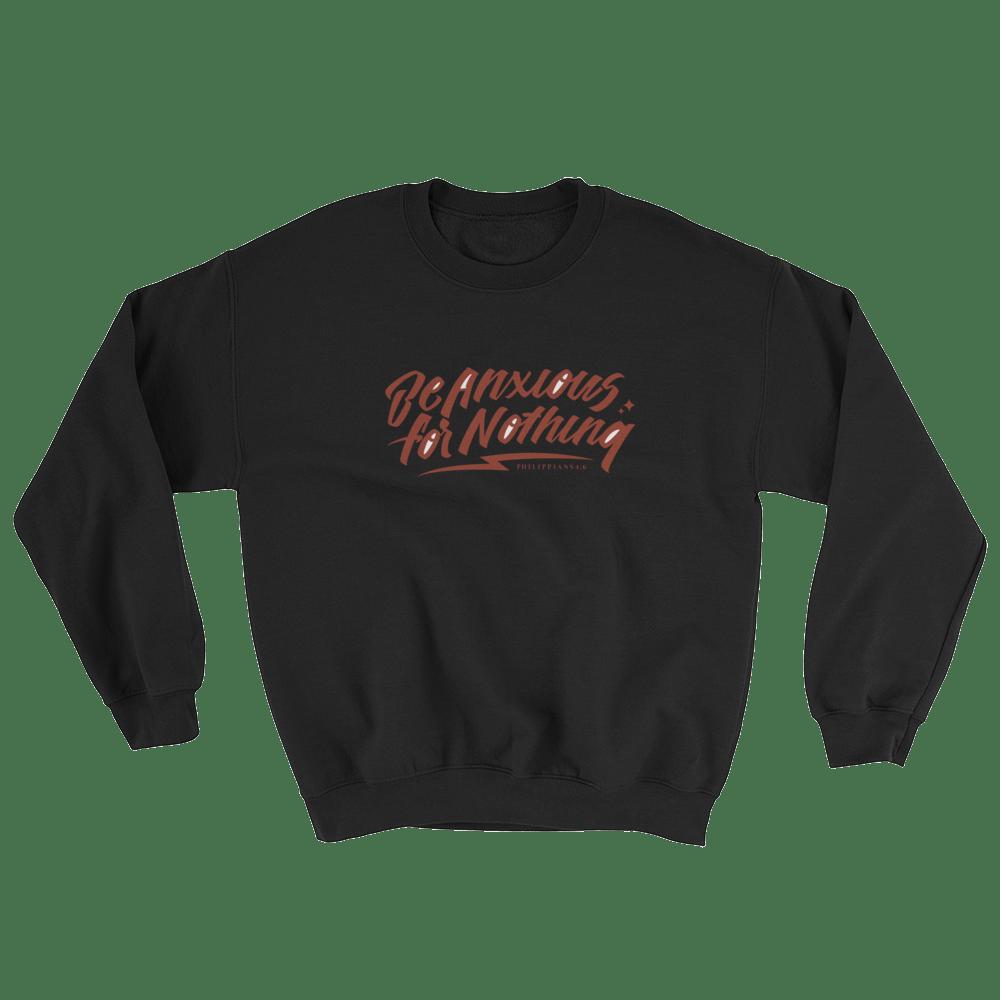 Image of Be Anxious Sweatshirt