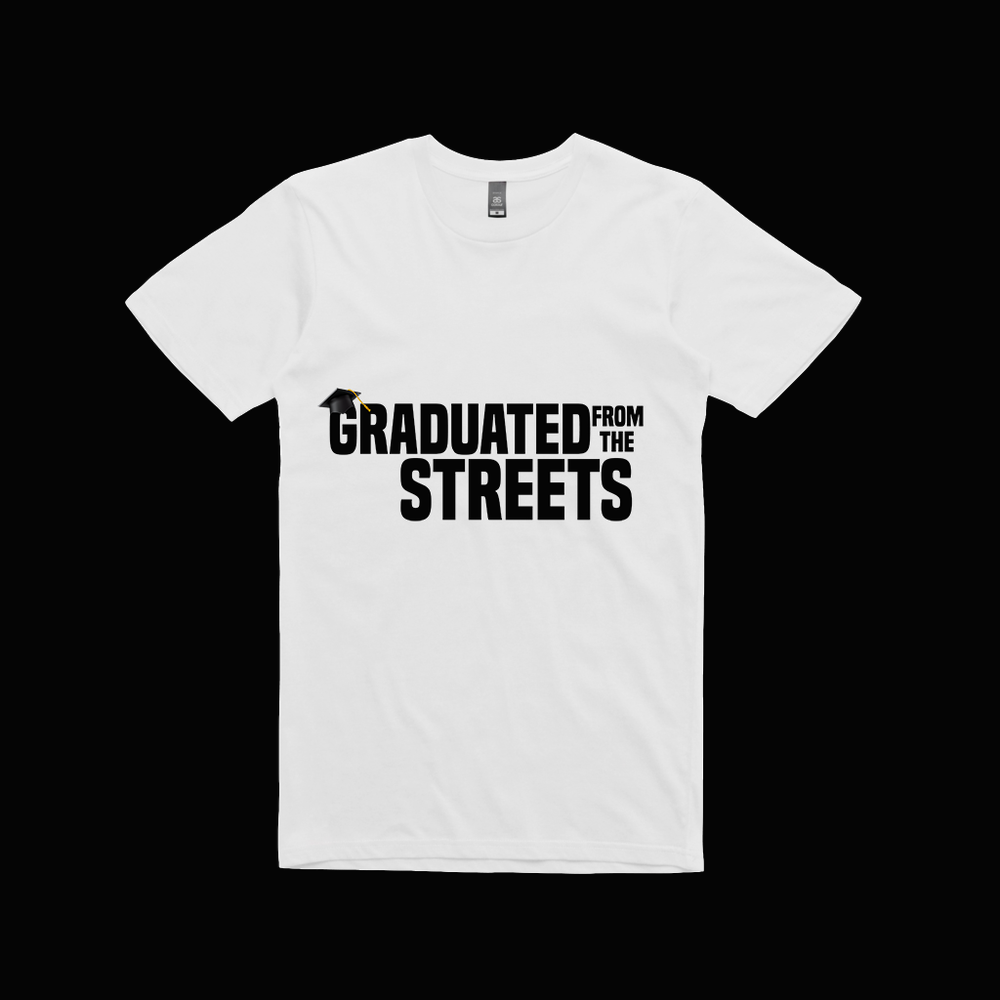 Image of Graduated from the Streets shirt(White)