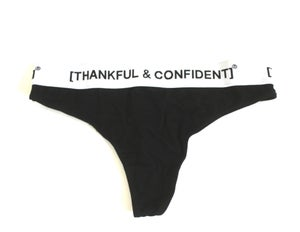Image of [THANKFUL AND CONFIDENT] BOOTY PANTIES