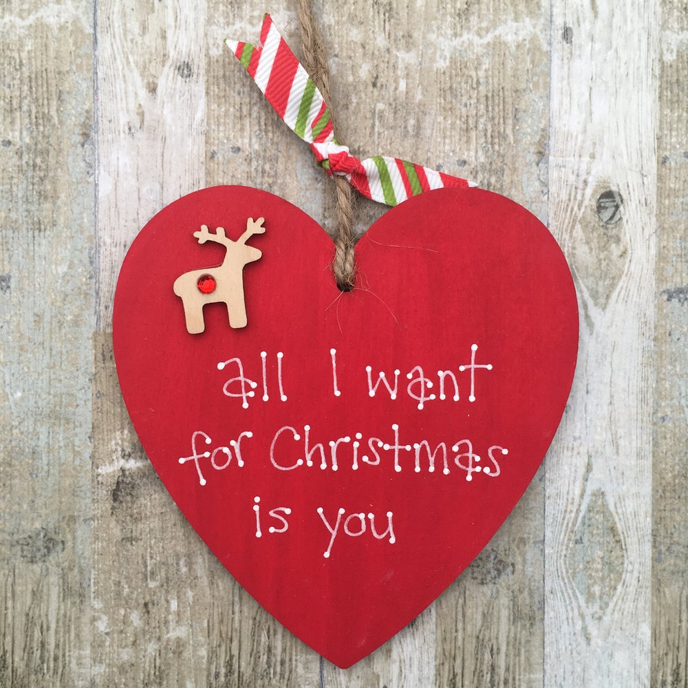 Image of 'All I want for Christmas is you' heart