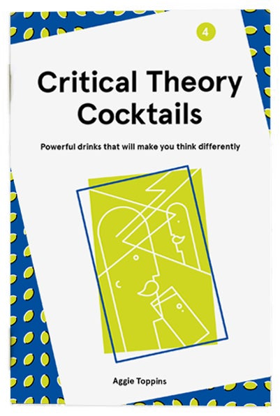 Image of Critical Theory Cocktails, Volume 4
