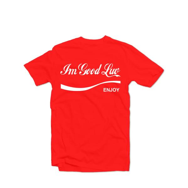 Image of I'm good luv enjoy Unisex