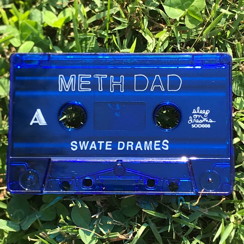 Image of METH DAD - SWATE DRAMES - limited edition cassette