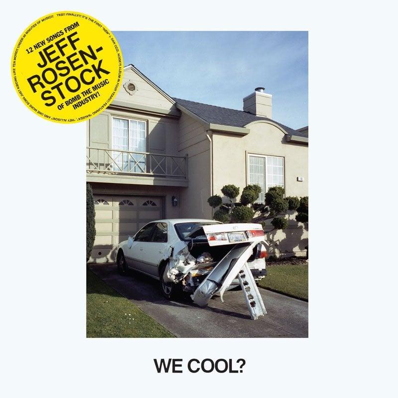 Image of JEFF ROSENSTOCK - WE COOL? CD