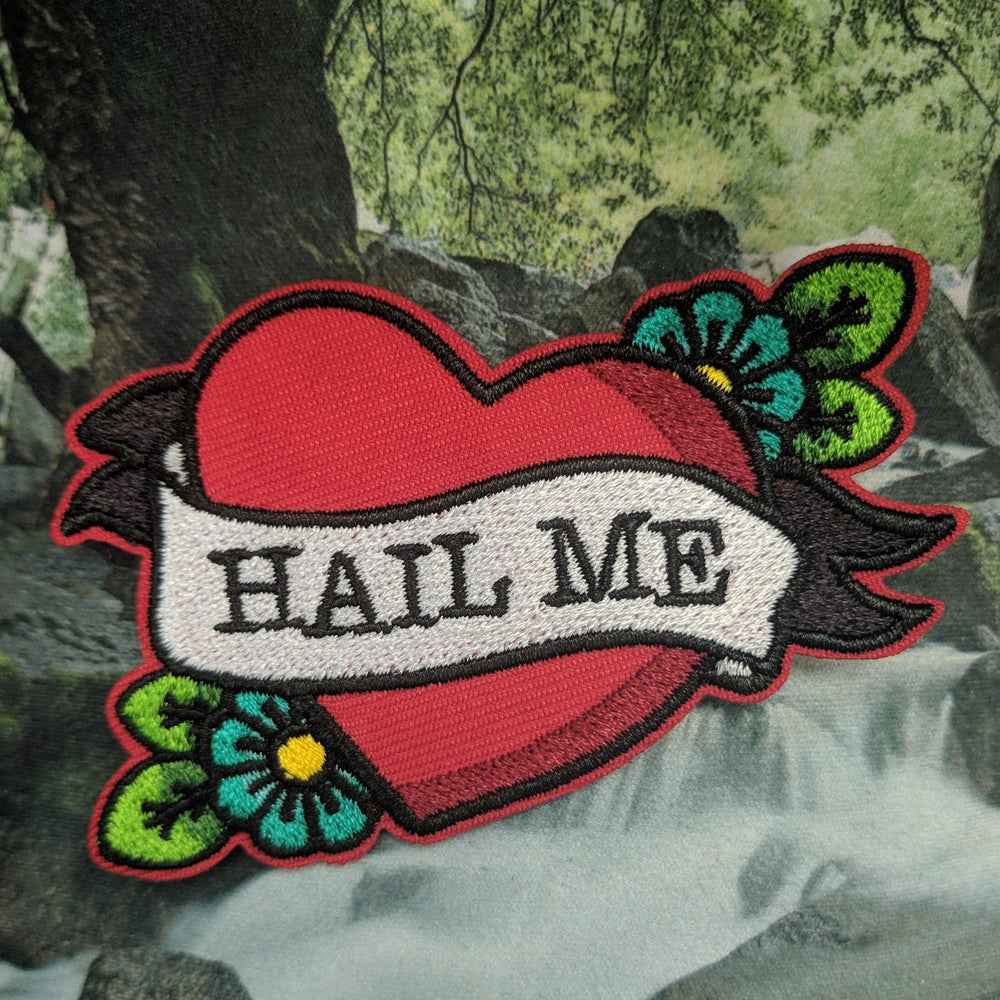 Image of Hail Me Patch - may take 2-4 weeks to ship