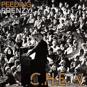 Image of C.H.E.W. - Feeding Frenzy LP