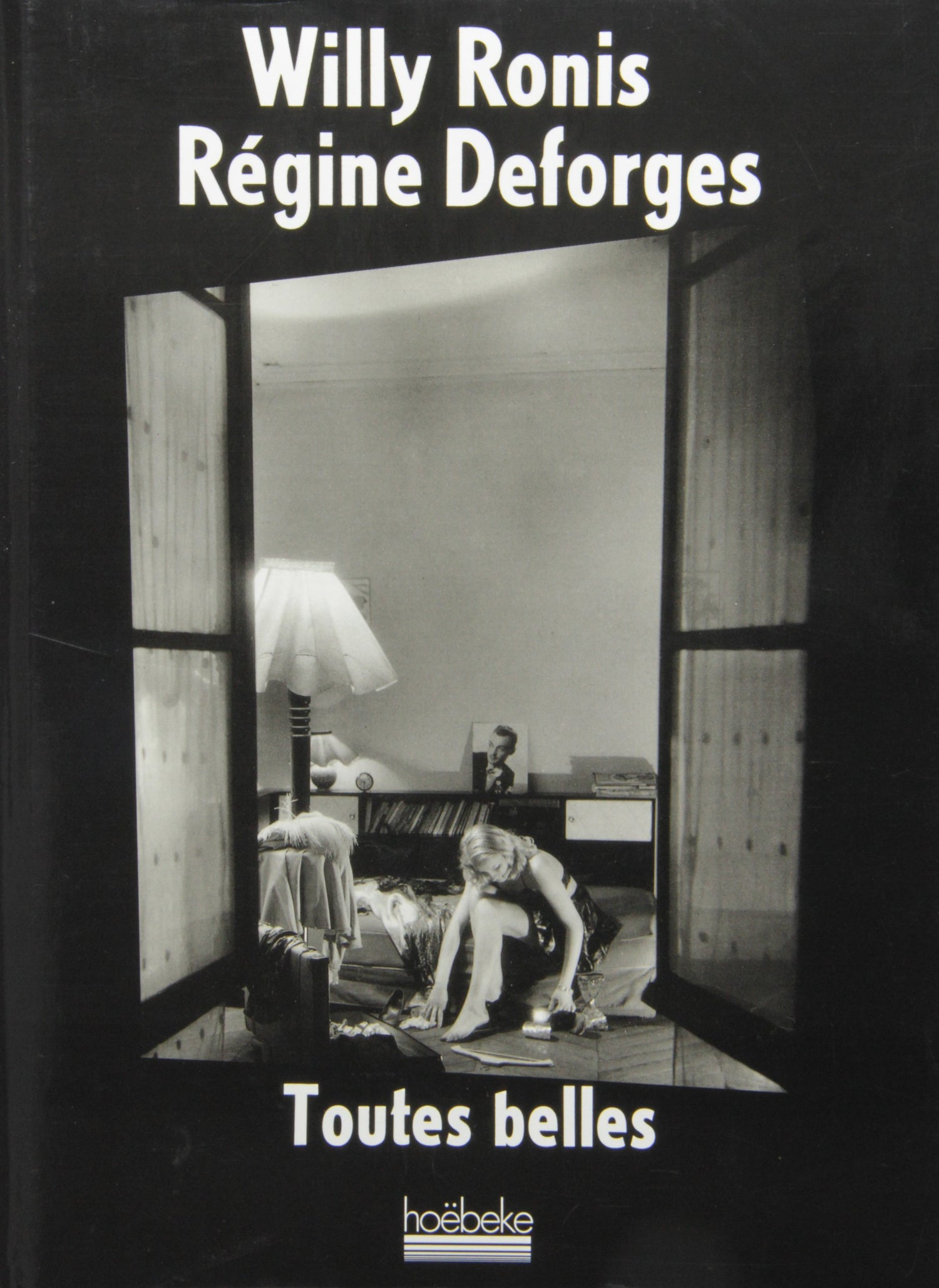 Image of TOUTES BELLES de Willy Ronis