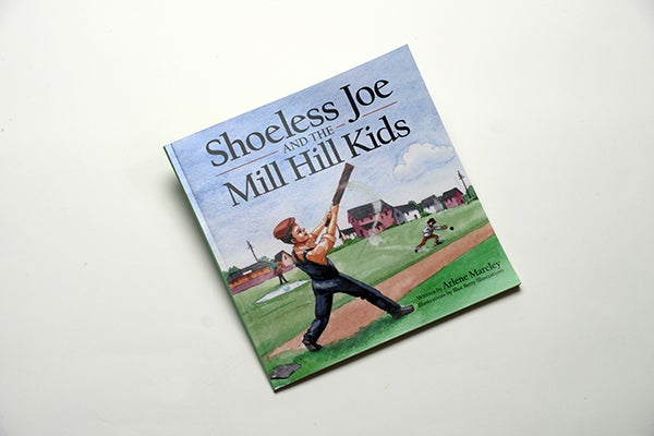 Image of SHOELESS JOE and the MILL HILL KIDS - Autographed by the Author!