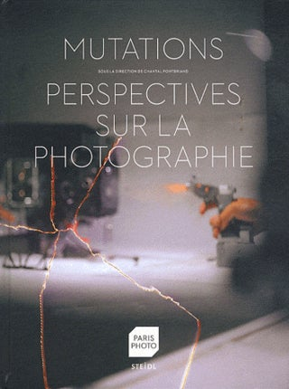 Image of Mutations, Perspectives sur la photographie de Julien Frydman, Chantal Pontbriand