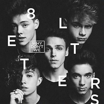 Image of Why Don't We - 8 Letters