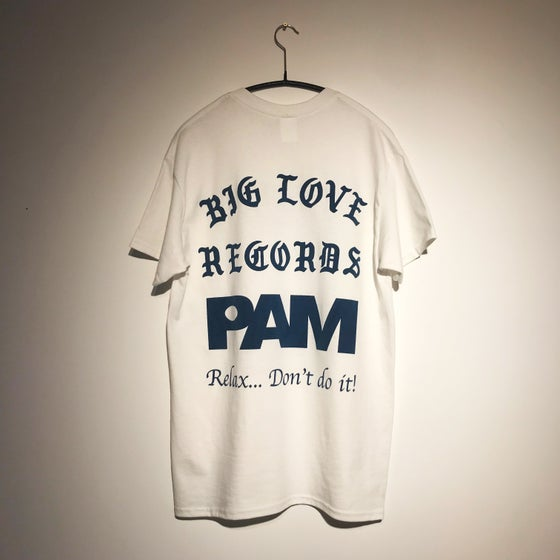 Image of P.A.M X BIG LOVE - T