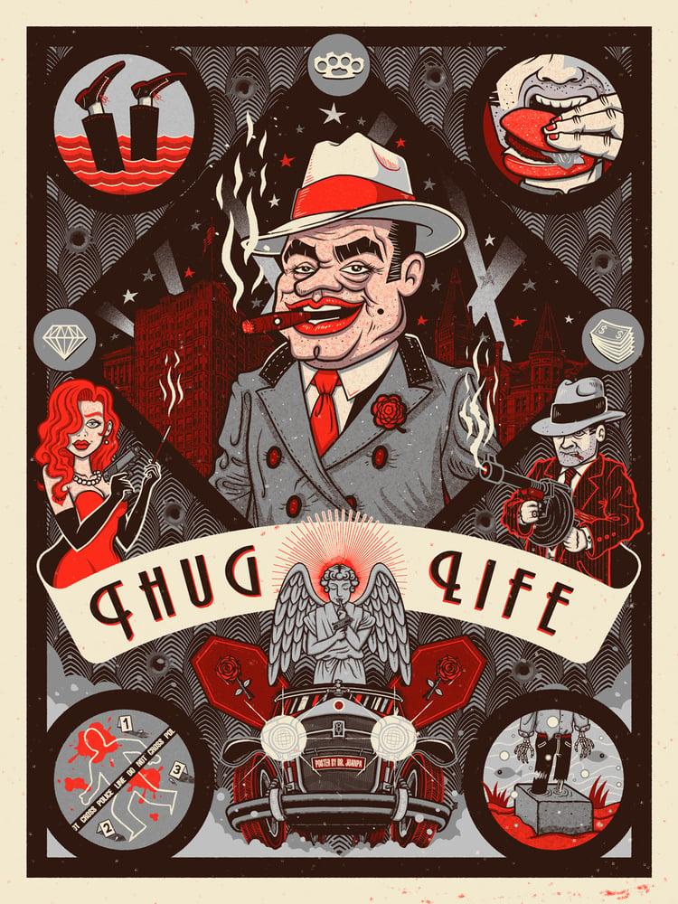 Image of Thug Life Poster // Loaded 2 Guns Exhibition (Regular & Foil)