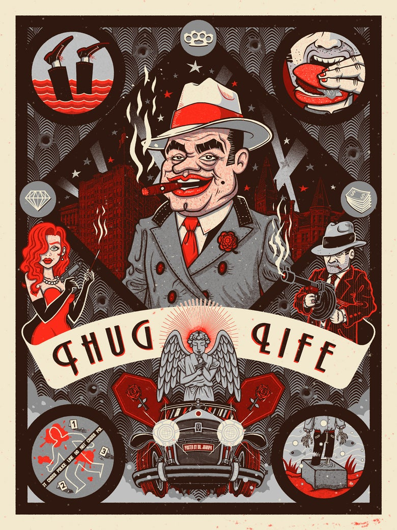 Image of Thug Life Poster // Loaded 2 Guns Exhibition (Regular & Foil)