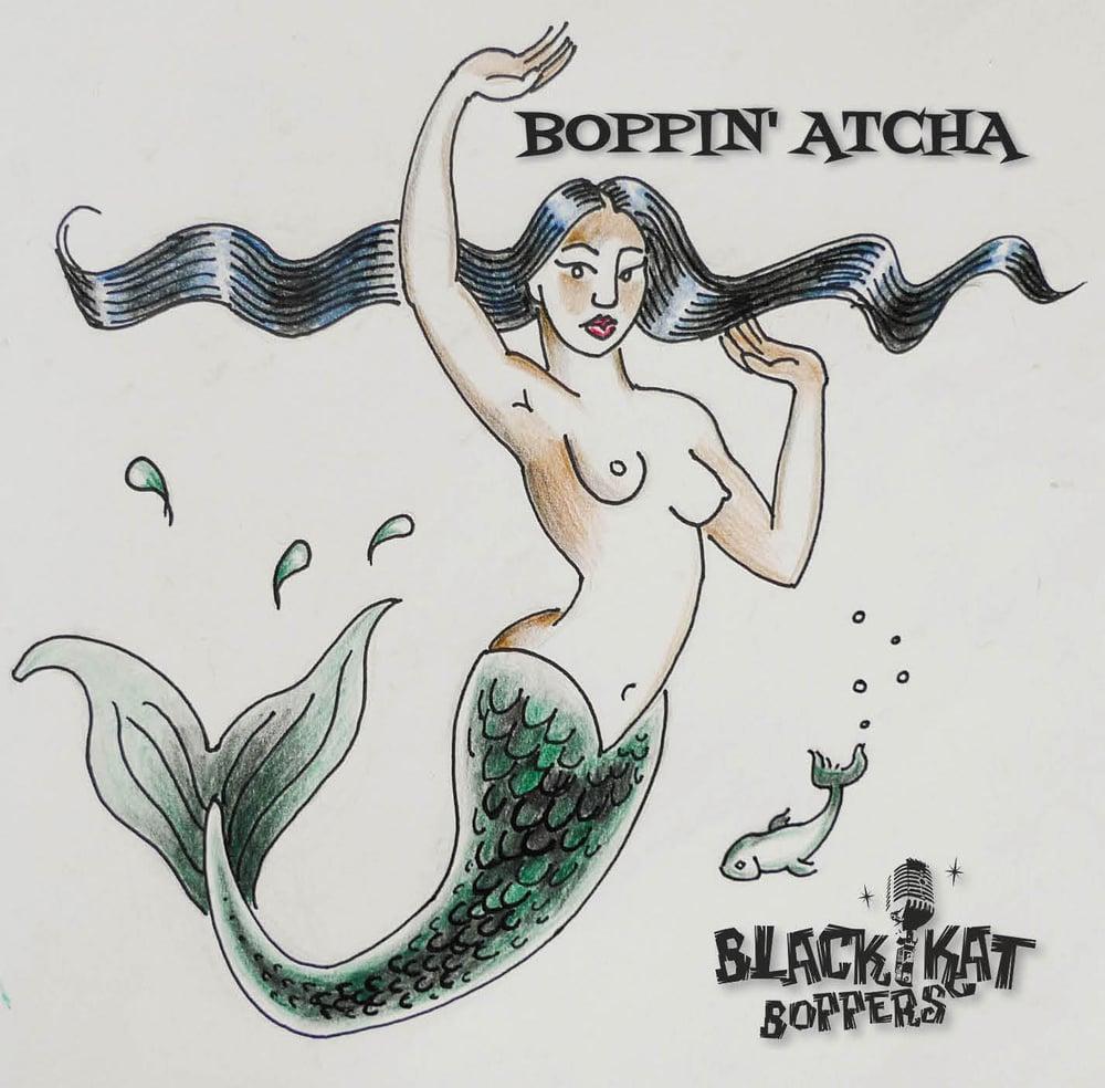Image of Boppin' Atcha - 2013 CD