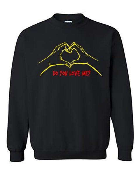 "Image of ""Do You Love Me"" Crewneck Black (EXTREMELY LIMITED)"