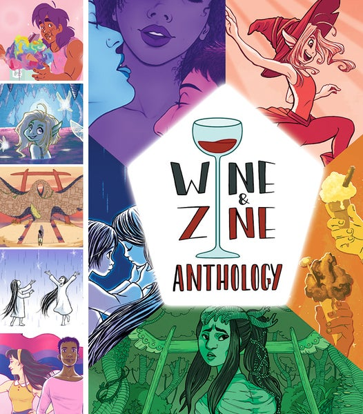 Image of The Wine and Zine Anthology: Volume One