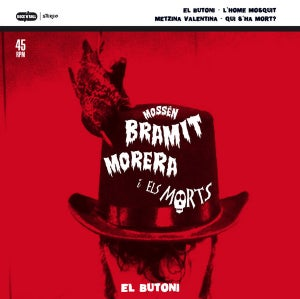 "Image of 7""EP. Mossen Bramit i els Morts : El Butoni +3.  (Human Fly in Spanish)"