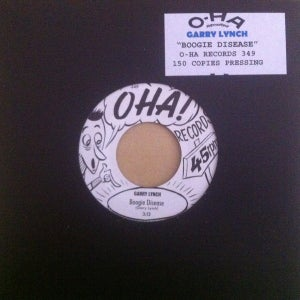 "Image of 7"" Garry Lynch : Boogie Disease.  OHA Ltd Edition."