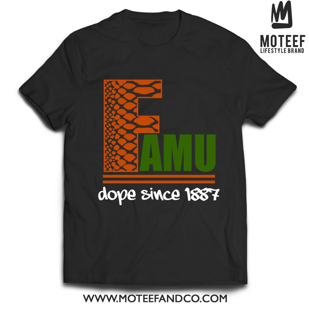 Image of FAMU Dope Since '87