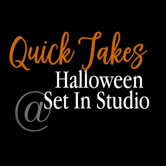 Image of Halloween Quick Takes - In Studio Halloween Themed