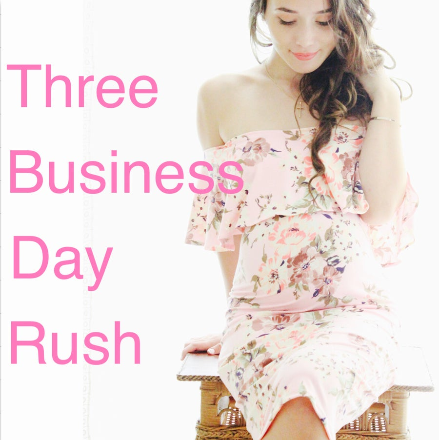 Image of 3 business day RUSH order