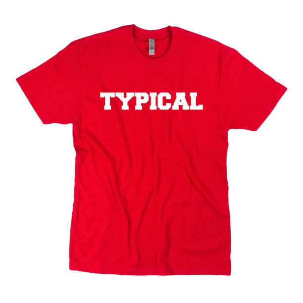 Image of Goodbye Honolulu 'Typical' Gym Shirt